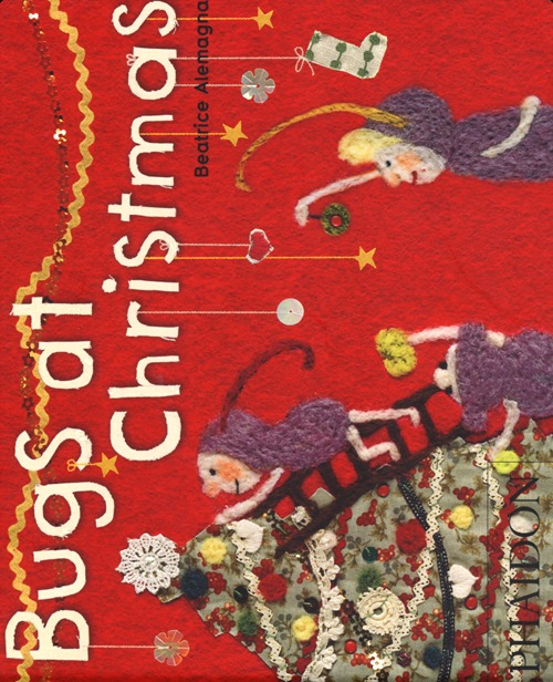 Bugs at Christmas. Ediz. illustrata