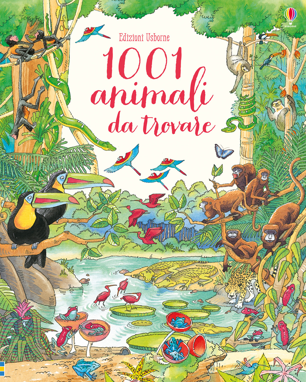 1001 ANIMALI DA TROVARE. EDIZ. A COLORI - 9781474945769