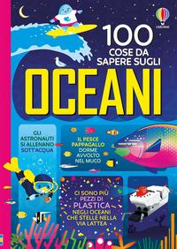 100 COSE DA SAPERE SUGLI OCEANI