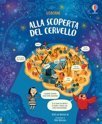 ALLA SCOPERTA DEL CERVELLO di IP B. - NILSSON M.