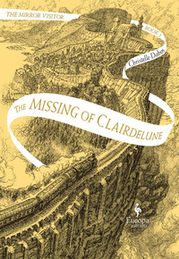 Copertina di: The missing of Clairdelune. The mirror visitor