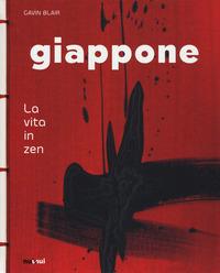 GIAPPONE - LA VITA IN ZEN di BLAIR GAVIN