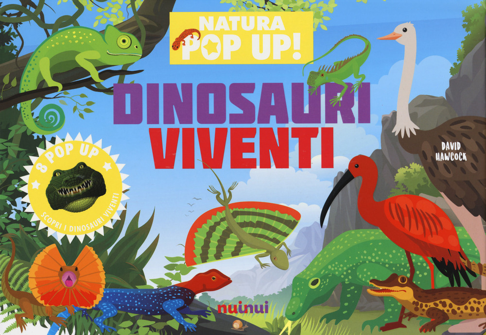 Dinosauri viventi. Natura pop-up! Ediz. a colori