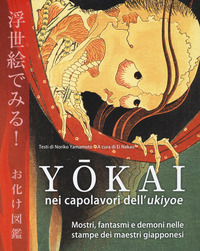 YOKAI NEI CAPOLAVORI DELL'UKIYOE