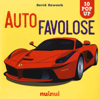 AUTO FAVOLOSE - 10 POP UP di HAWCOCK DAVID