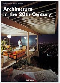 ARCHITECTURE IN THE 20TH CENTURY di GÖSSEL P. - LEUTHAUSER G.
