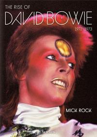 THE RISE OF DAVID BOWIE 1972 - 1973 di ROCK MICK