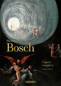 HIERONYMUS BOSCH - L'OPERA COMPLETA di FISCHER STEFAN