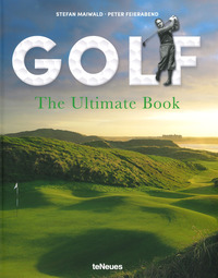 GOLF THE ULTIMATE BOOK di MAIWALD S. - FEIERABEND P.