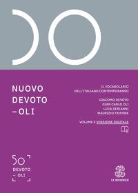 DIZIONARIO ITALIANO NUOVO DEVOTO OLI 2021 + VERSIONE DIGITALE di DEVOTO G. - OLI G. C.