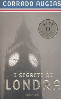 SEGRETI DI LONDRA. STORIE, LUOGHI E PERSONAGGI DI UNA CAPITALE (I) - 9788804536499