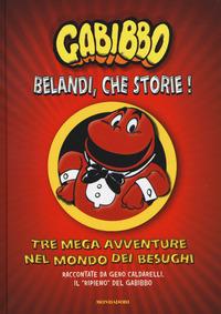 GABIBBO BELANDI CHE STORIE