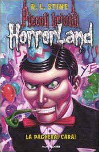 Copertina del Libro: La pagherai cara! Horrorland