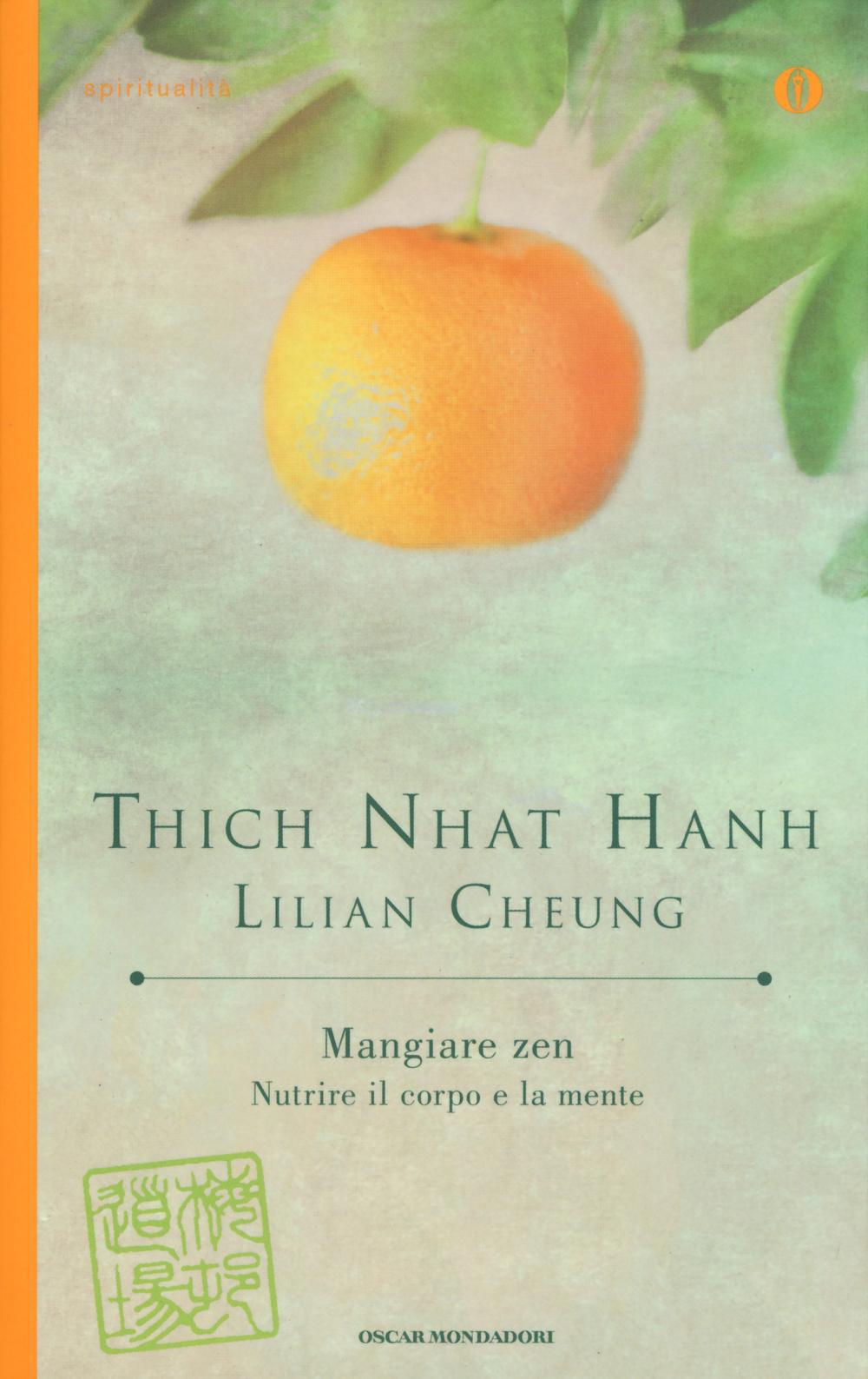 Mangiare zen. Nutrire il corpo e la mente