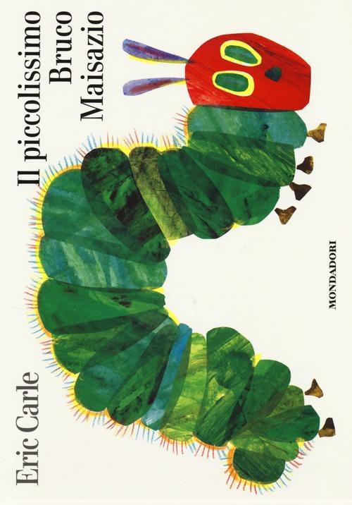 Il piccolissimo bruco Maisazio. Ediz. illustrata