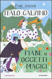 Copertina del Libro: Fiabe di oggetti magici. Fiabe italiane