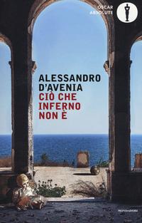 CIO' CHE INFERNO NON E' di D'AVENIA ALESSANDRO