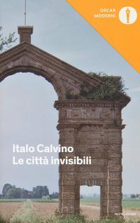 CITTA' INVISIBILI di CALVINO ITALO