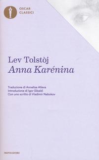 ANNA KARENINA di TOLSTOJ LEV NIKOLAEVIC