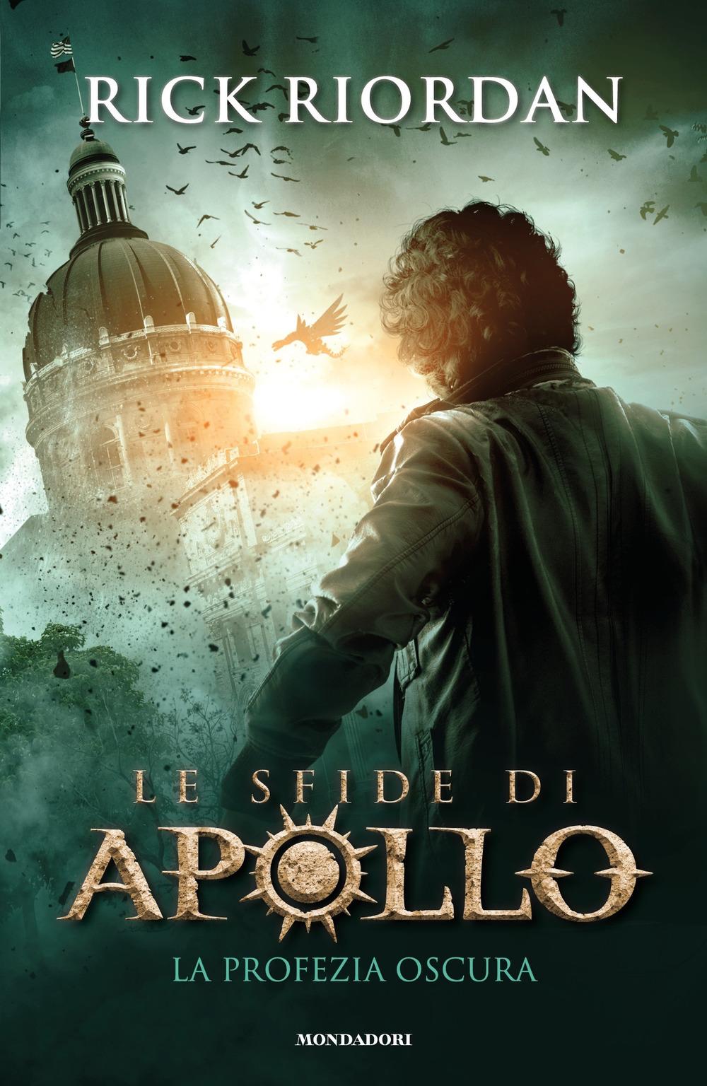 PROFEZIA OSCURA. LE SFIDE DI APOLLO (LA) - 9788804676331