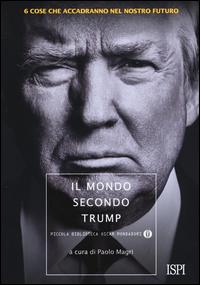 Copertina di: Il mondo secondo Trump