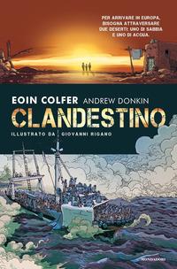 CLANDESTINO di COLFER E. - DONKIN A.