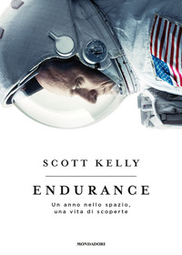 Copertina del Libro: Endurance. Un anno nello spazio, una vita di scoperte