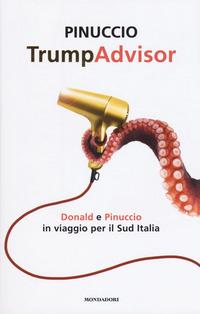 TRUMPADVISOR - DONALD E PINUCCIO IN VIAGGIO PER IL SUD ITALIA di PINUCCIO