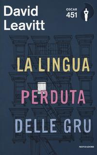 Copertina del Libro: La lingua perduta delle gru