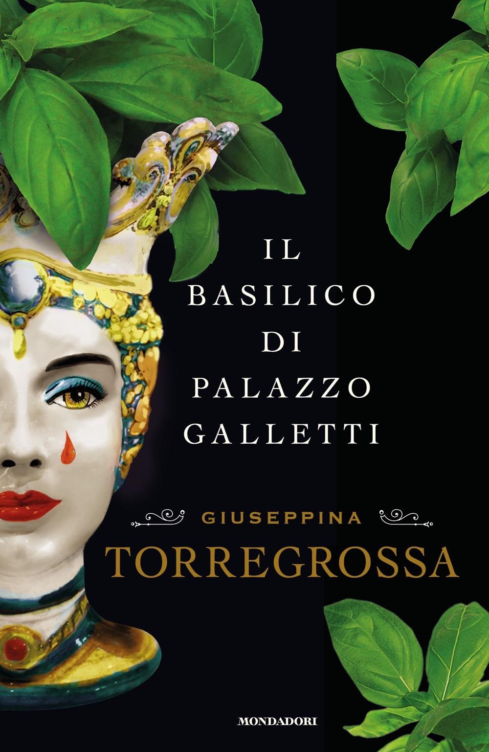 BASILICO DI PALAZZO GALLETTI (IL) - Torregrossa Giuseppina - 9788804687825