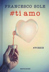 Copertina di: #Ti amo. #poesie