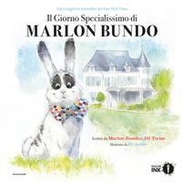 Copertina del Libro: Il giorno specialissimo di Marlon Bundo