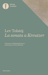 SONATA A KREUTZER di TOLSTOJ LEV