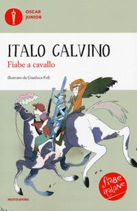 FIABE A CAVALLO di CALVINO ITALO
