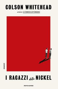Copertina del Libro: I ragazzi della Nickel