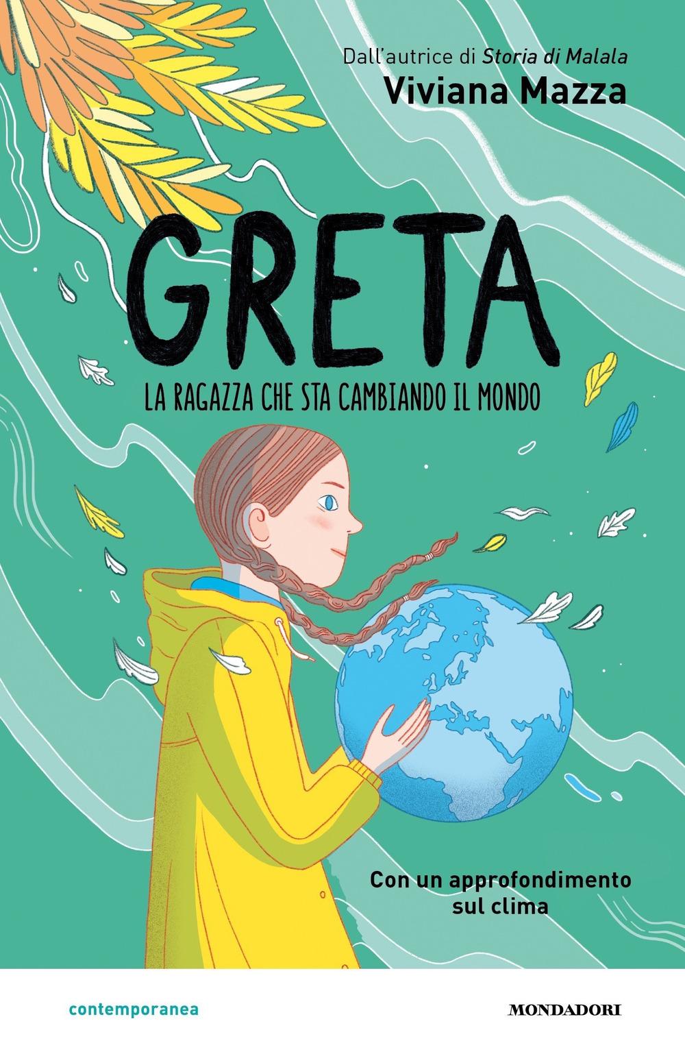 Greta. La ragazza che sta cambiando il mondo