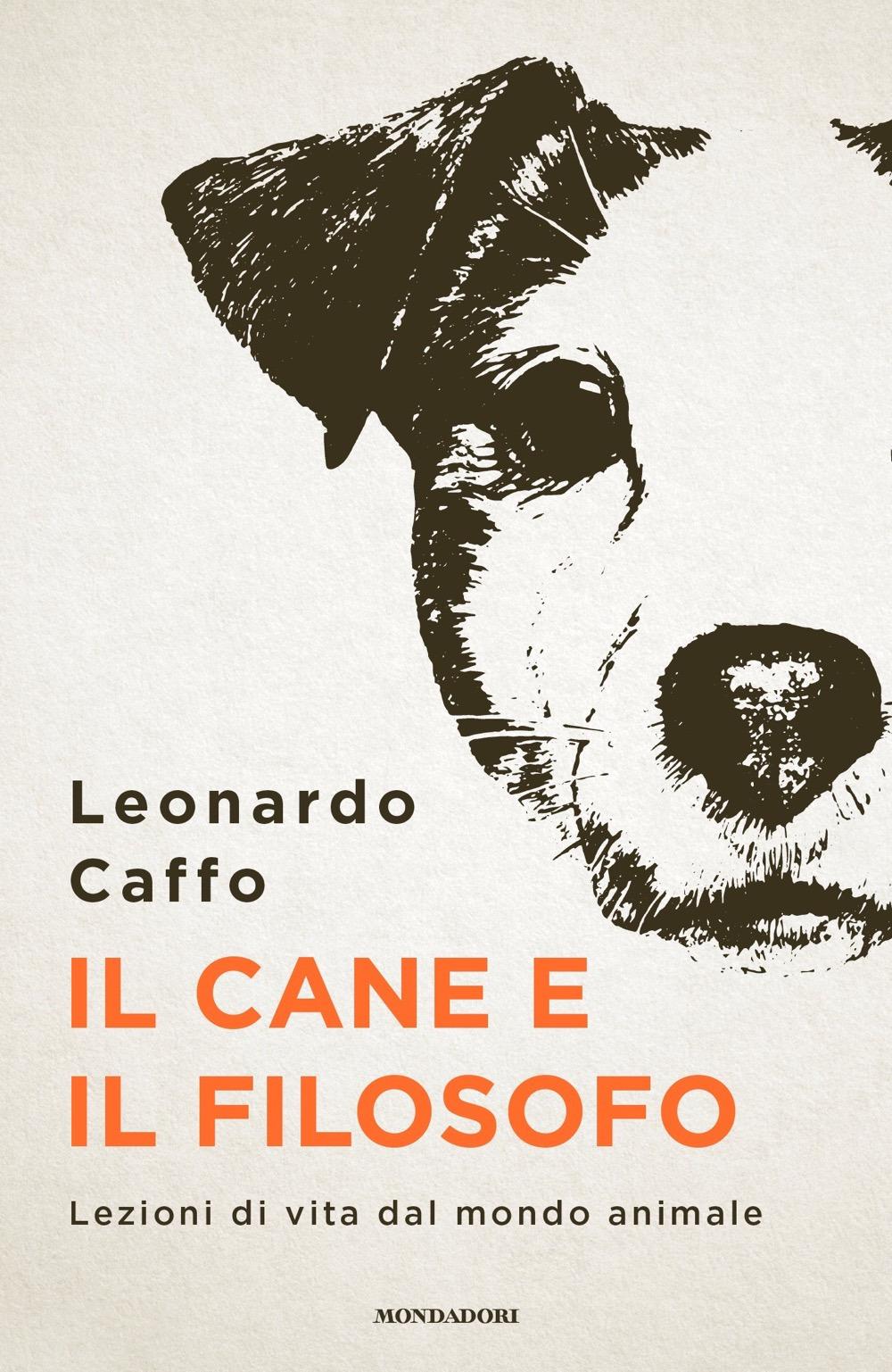 Il cane e il filosofo. Lezioni di vita dal mondo animale