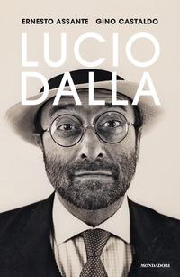 LUCIO DALLA di ASSANTE E. - CASTALDO G.