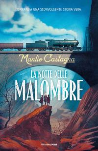 NOTTE DELLE MALOMBRE di CASTAGNA MANLIO