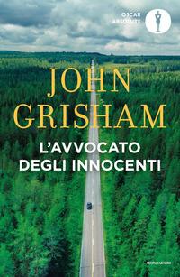 AVVOCATO DEGLI INNOCENTI di GRISHAM JOHN