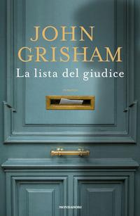 LISTA DEL GIUDICE di GRISHAM JOHN