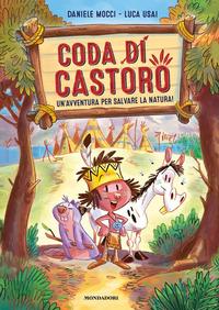 CODA DI CASTORO di MOCCI D. - USAI L.