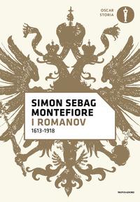 ROMANOV 1613 - 1918 di MONTEFIORE SIMON