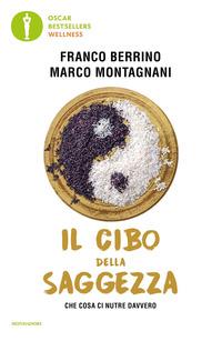 CIBO DELLA SAGGEZZA di BERRINO F. - MONTAGNANI M.