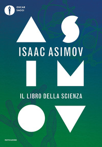 LIBRO DELLA SCIENZA di ASIMOV ISAAC