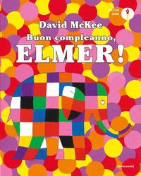 BUON COMPLEANNO ELMER di MCKEE DAVID