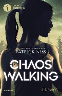 CHAOS WALKING - IL NEMICO di NESS PATRICK