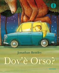 DOV'E' ORSO ? di BENTLEY JONATHAN
