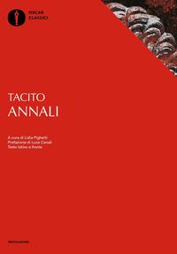 ANNALI - TESTO LATINO A FRONTE di TACITO PUBLIO CORNELIO