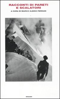 Racconti di pareti e scalatori